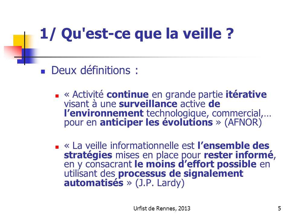 Urfist de Rennes, 201336 3/ Faire de la veille : les alertes Quest-ce quune alerte .