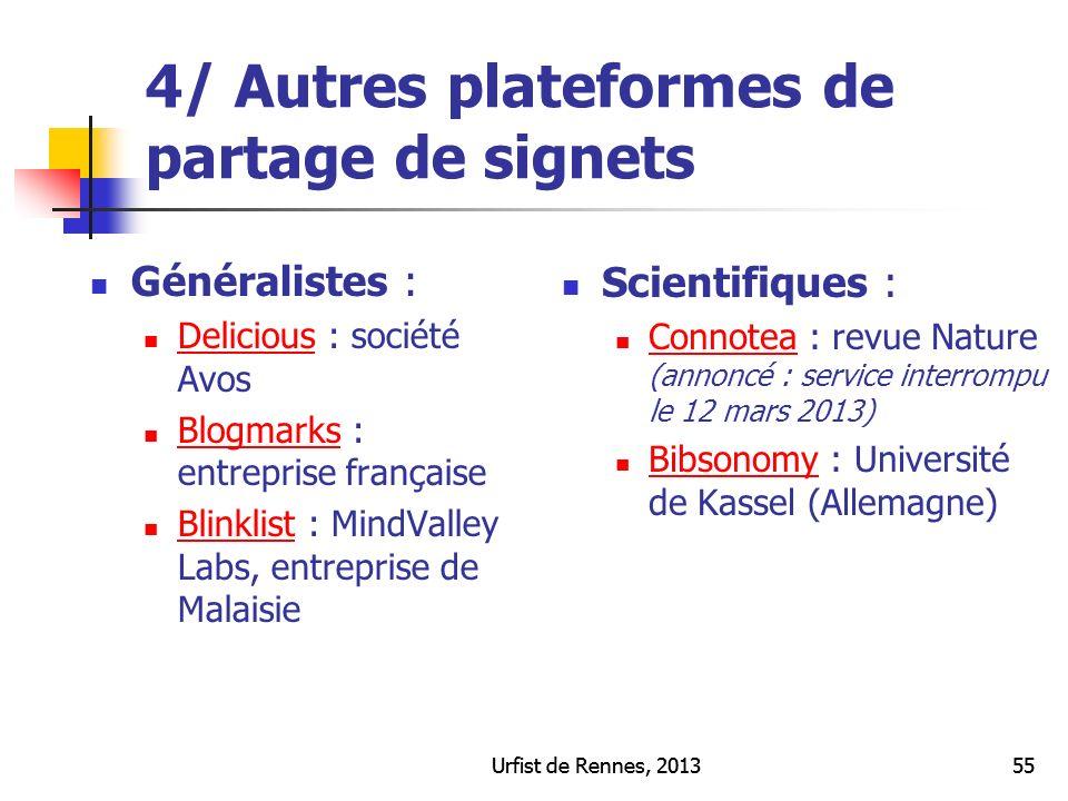 Urfist de Rennes, 201355Urfist de Rennes, 201355 4/ Autres plateformes de partage de signets Généralistes : Delicious : société Avos Delicious Blogmar