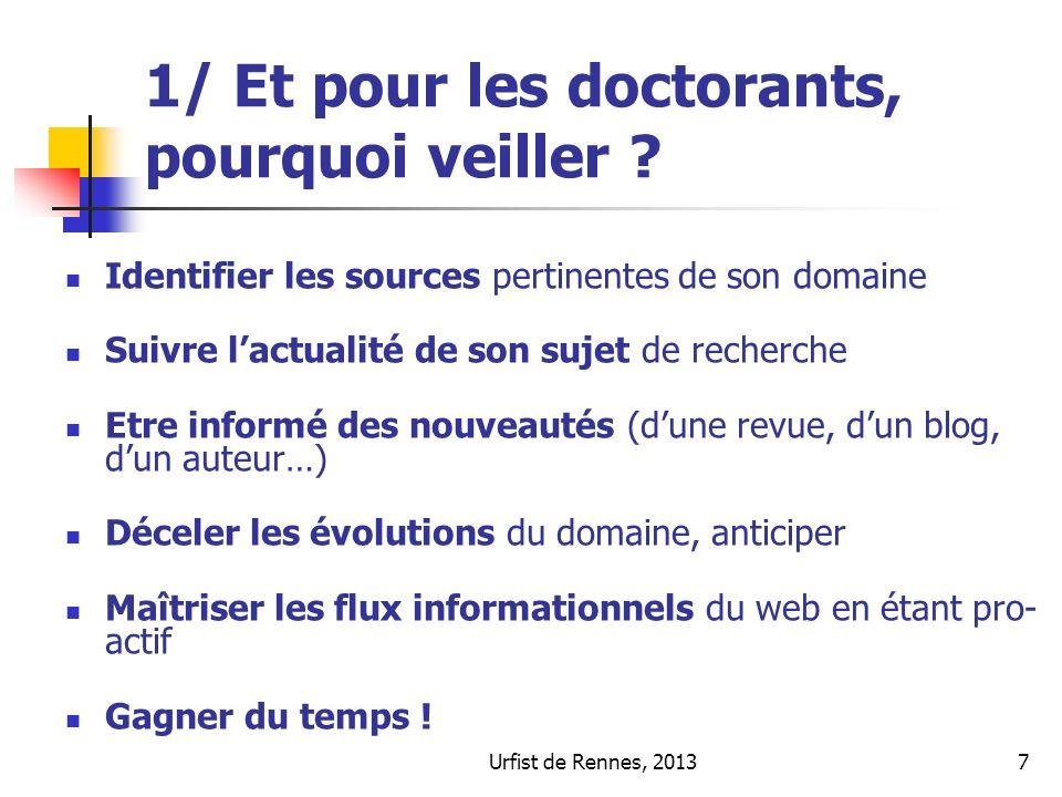 Urfist de Rennes, 201318 2/Faire de la veille : avec les fils RSS Récupération automatique : des tables des matières des derniers numéros de revues électroniques : Ex.