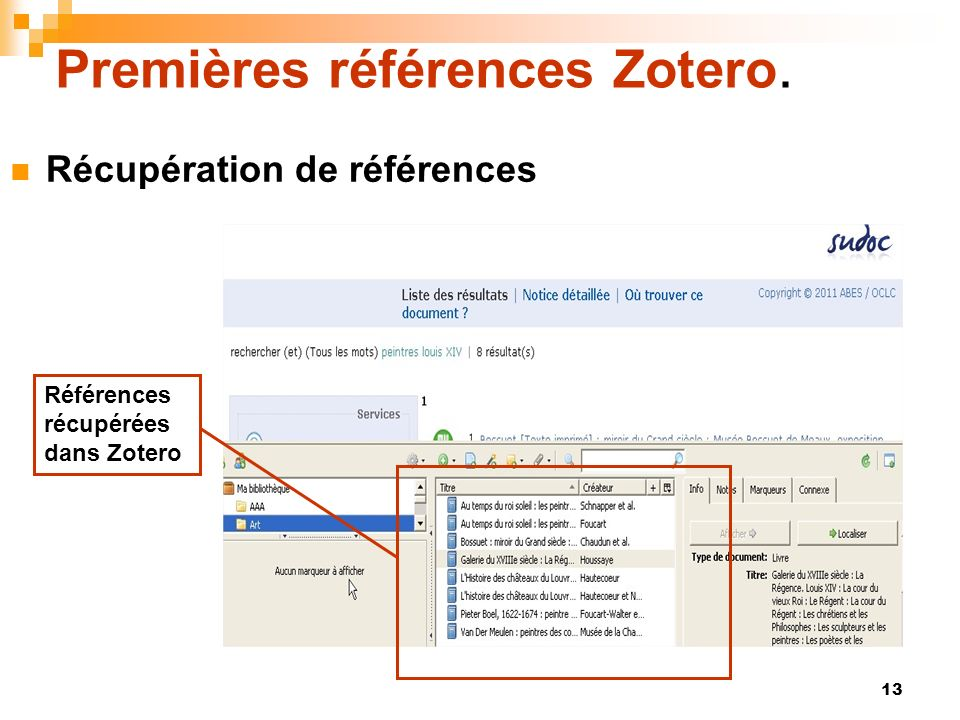 13 Premières références Zotero. Récupération de références Références récupérées dans Zotero