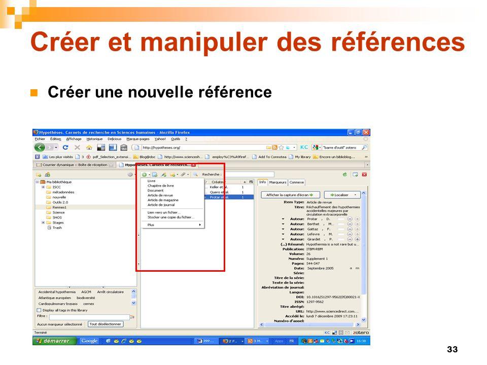 33 Créer et manipuler des références Créer une nouvelle référence