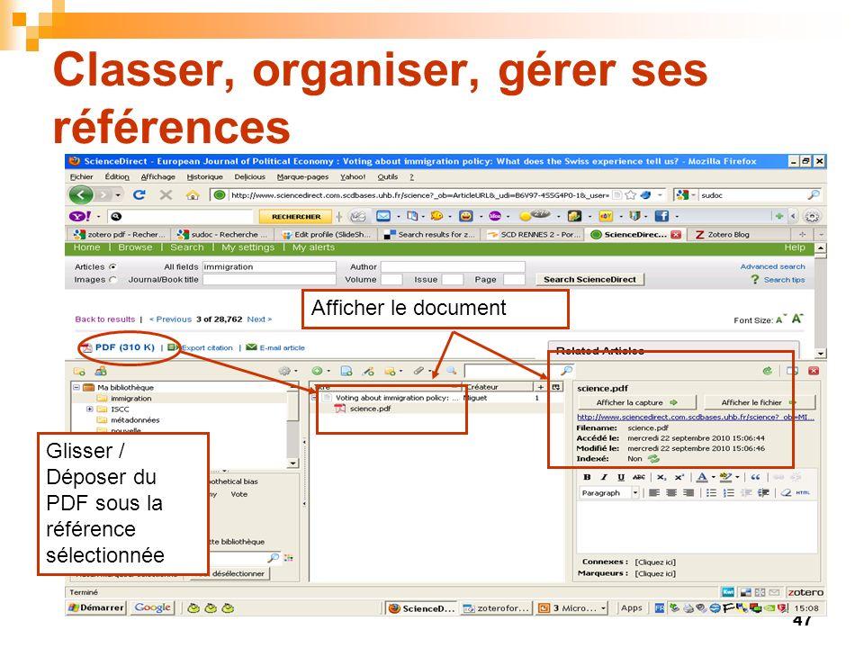 47 Classer, organiser, gérer ses références Glisser / Déposer du PDF sous la référence sélectionnée Afficher le document