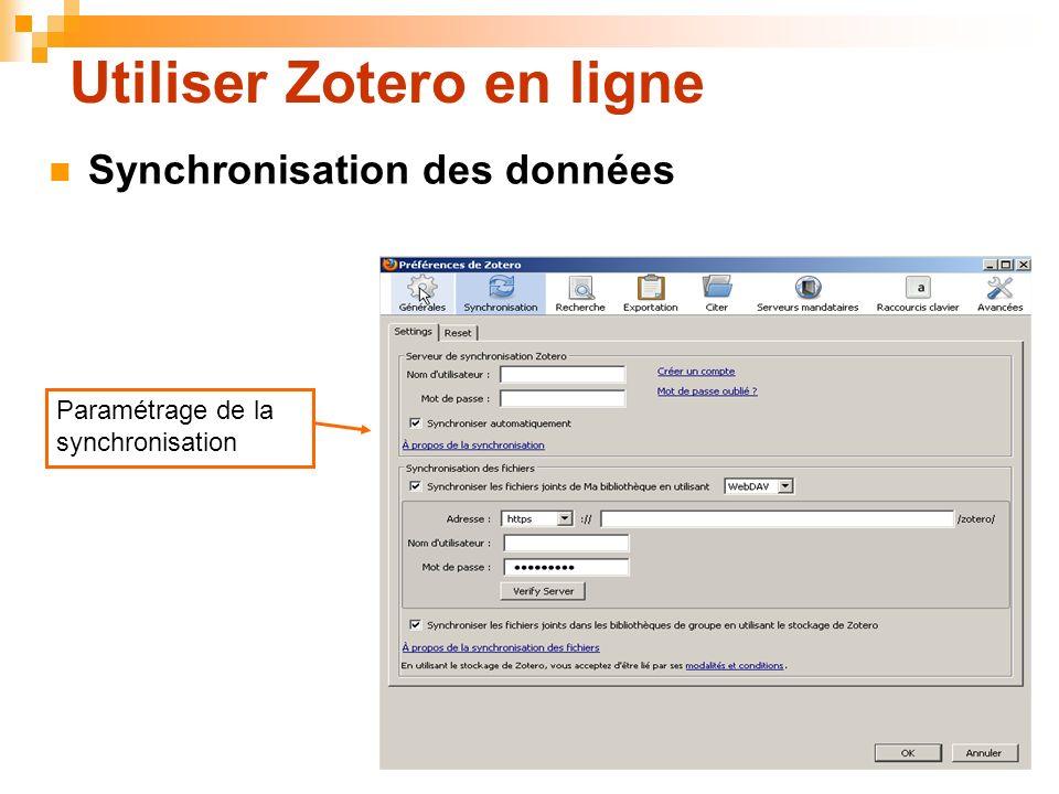 73 Utiliser Zotero en ligne Synchronisation des données Paramétrage de la synchronisation