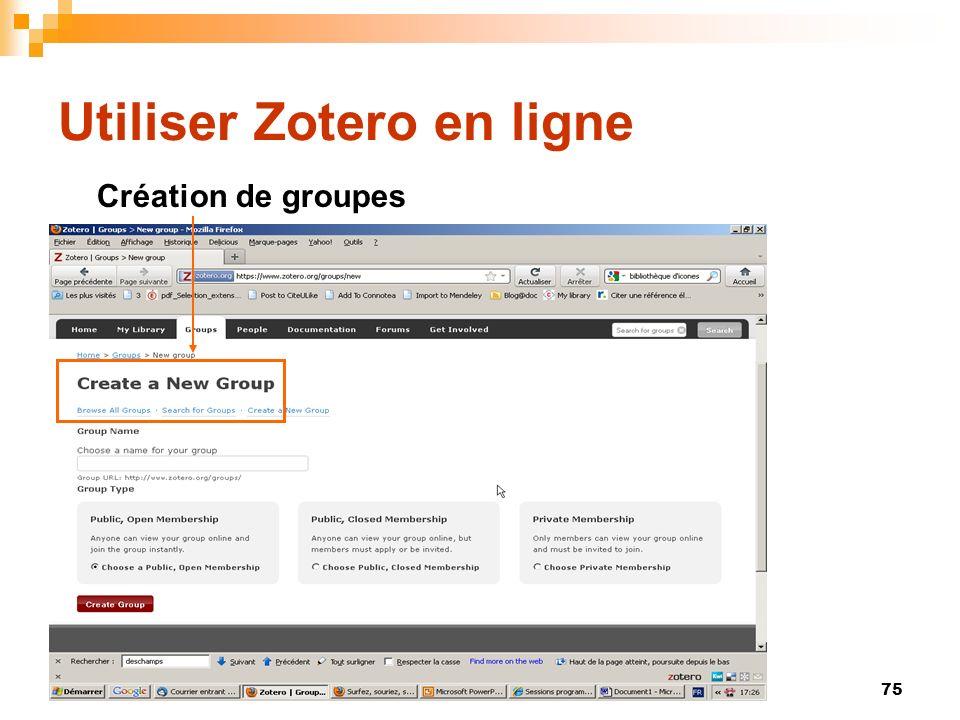 75 Utiliser Zotero en ligne Création de groupes