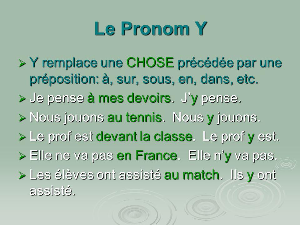 Le Pronom EN EN remplace une CHOSE précédée par une forme de de (de la, du, des, de l, d) ou un nombre EN remplace une CHOSE précédée par une forme de de (de la, du, des, de l, d) ou un nombre Il a besoin dargent.