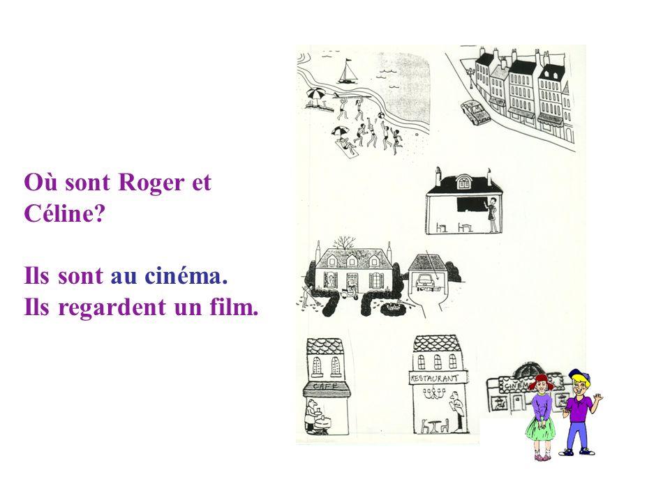 Où est Roger? Maintenant il a soif. Il est au café. Est-il seul? Non, il est avec sa copine Céline.