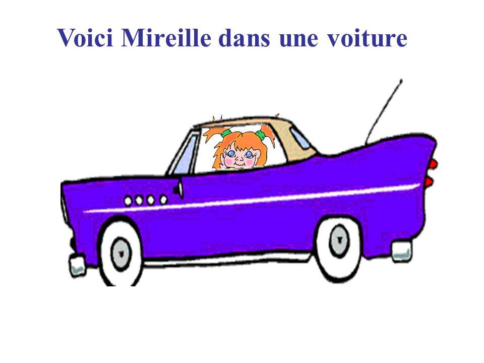 Voici Mireille dans une voiture