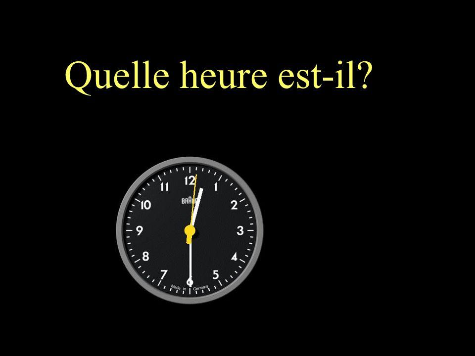 Quelle heure est-il? Il est minuit moins cinq.