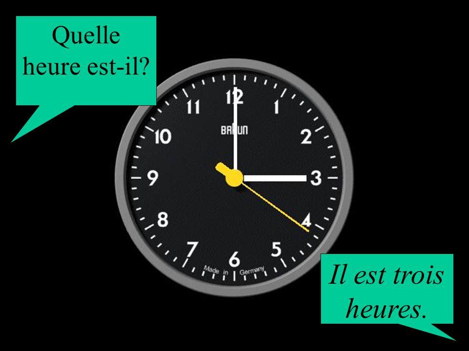 Quelle heure est-il? Il est une heure.