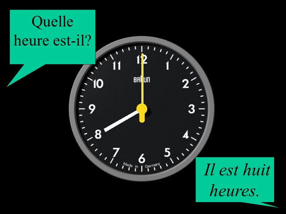 Quelle heure est-il? Il est une heure moins le quart.