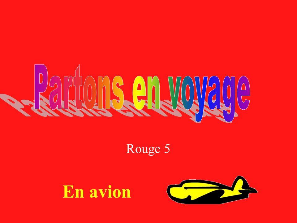 Rouge 5 En avion