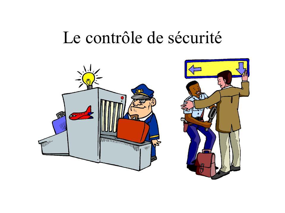 Le contrôle de sécurité
