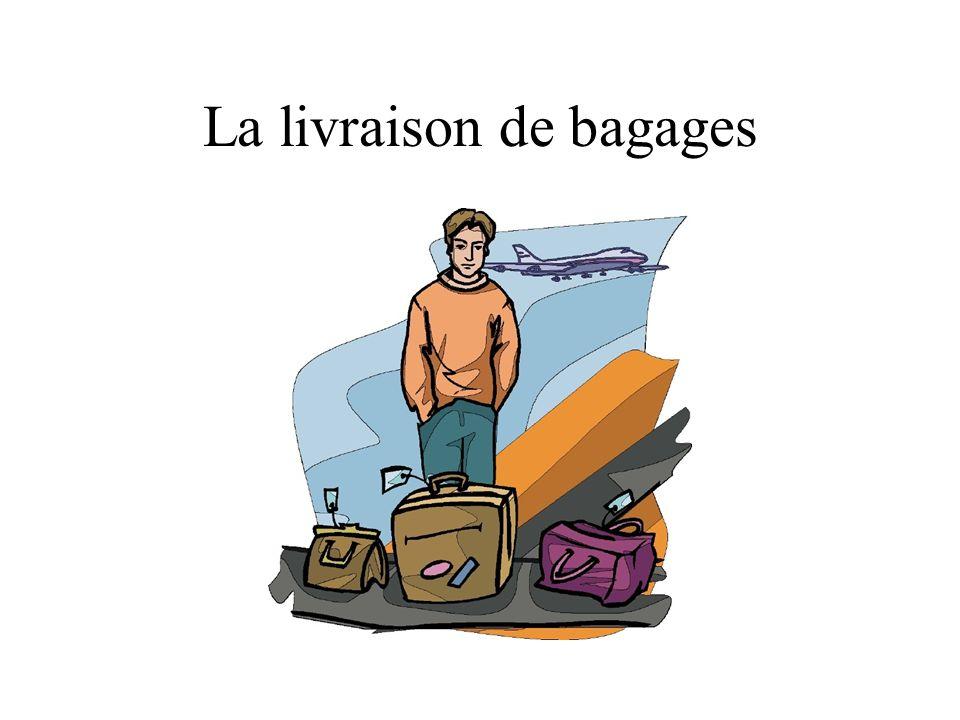 La livraison de bagages