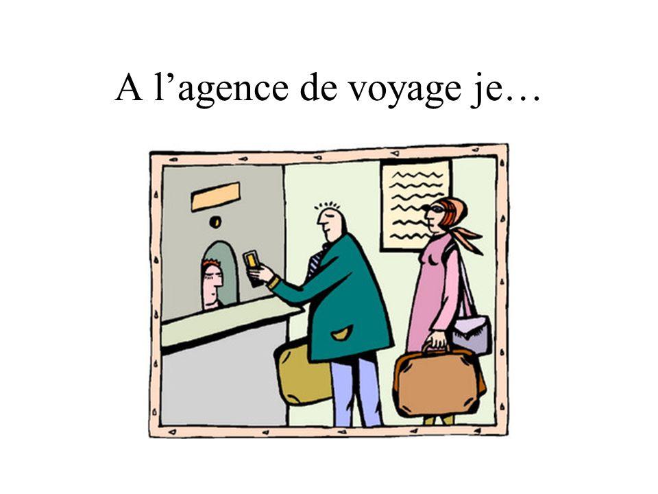 A lagence de voyage je…