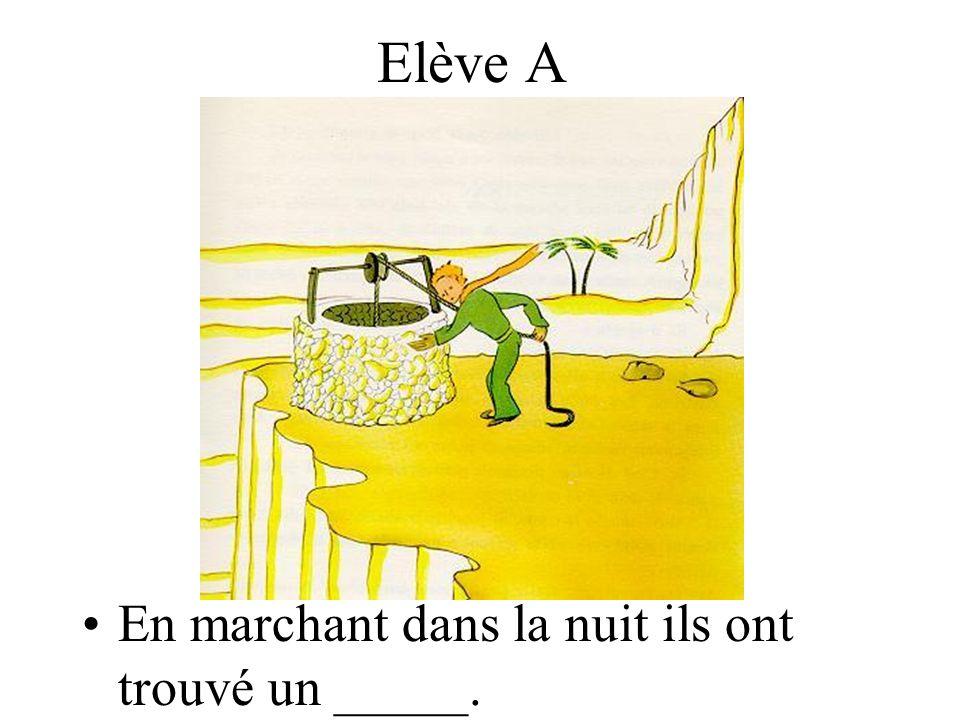 Elève B Le petit prince a _________ le renard.