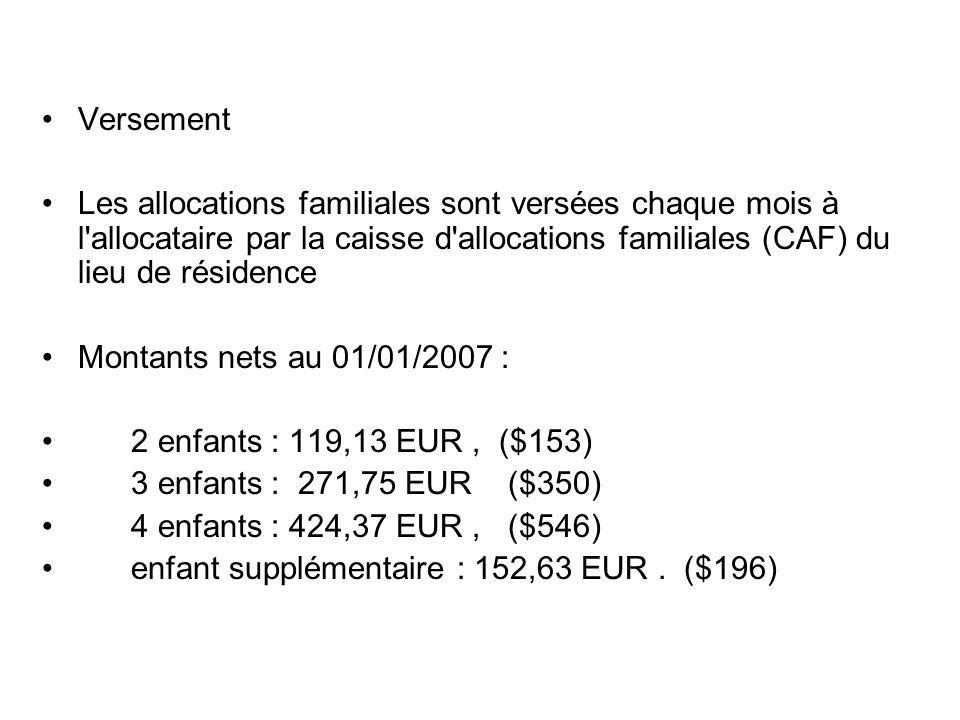 Versement Les allocations familiales sont versées chaque mois à l'allocataire par la caisse d'allocations familiales (CAF) du lieu de résidence Montan