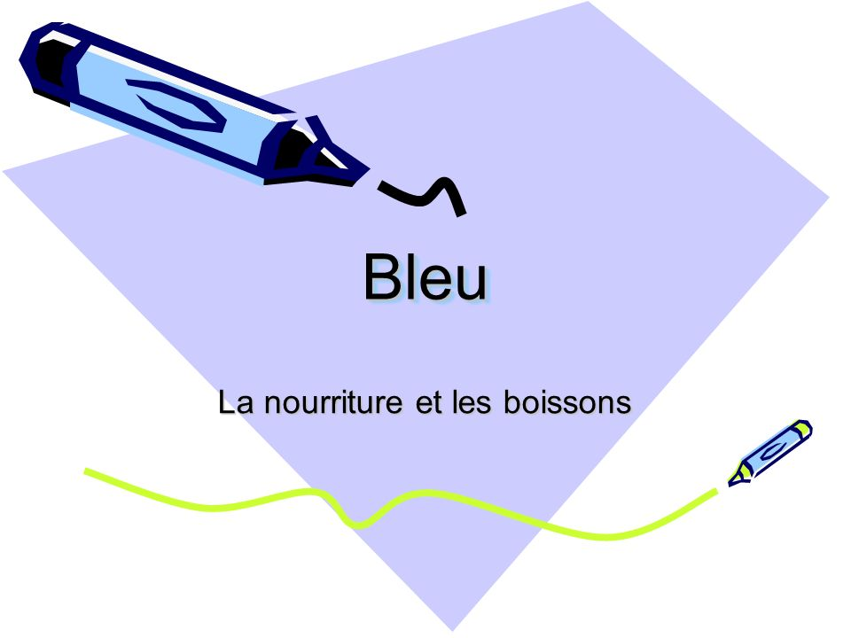 BleuBleu La nourriture et les boissons