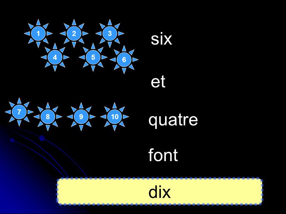 six quatre et font dix 8 1 7 23 45 6 910