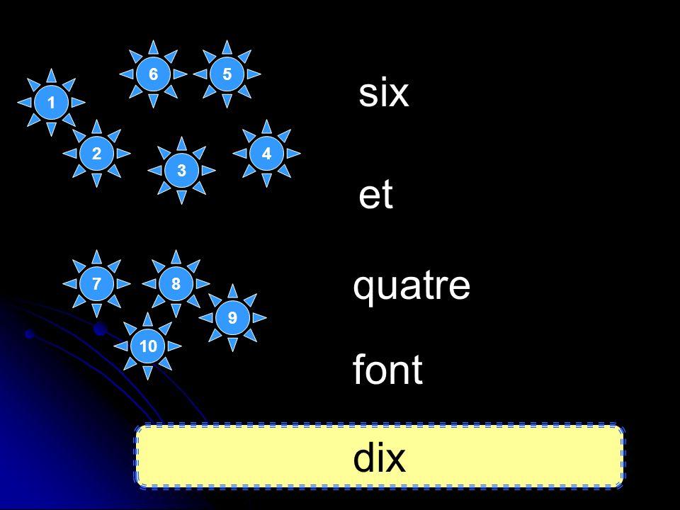 six quatre et font dix 1 7 2 3 5 10 8 9 4 6