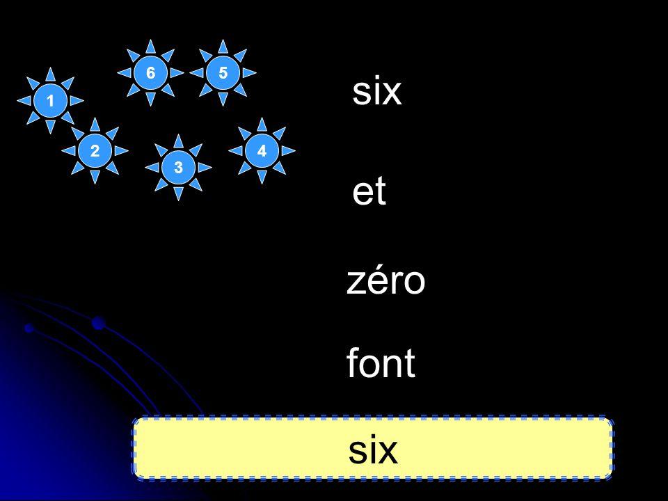 six zéro et font six 1 2 3 5 4 6