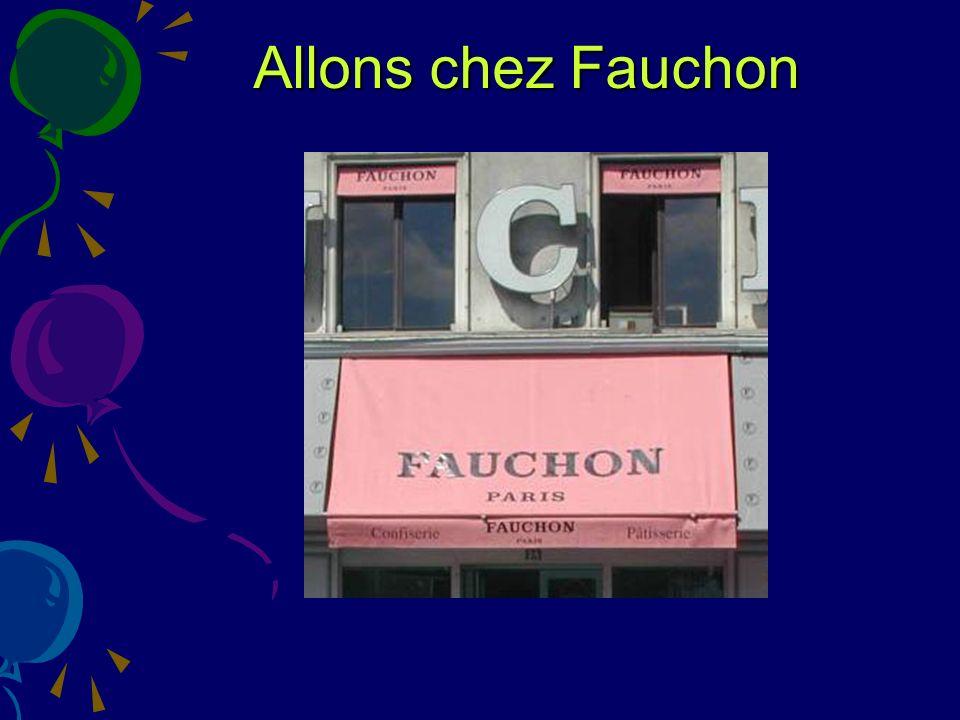 Allons chez Fauchon