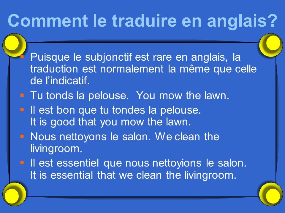 Comment le traduire en anglais.