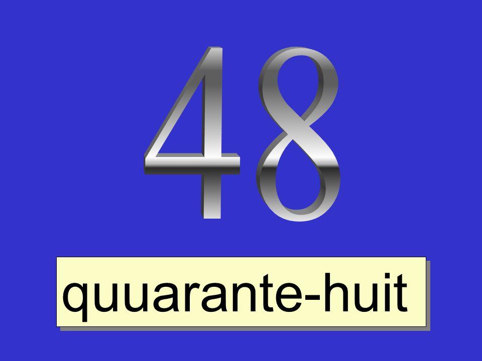 quuarante-huit