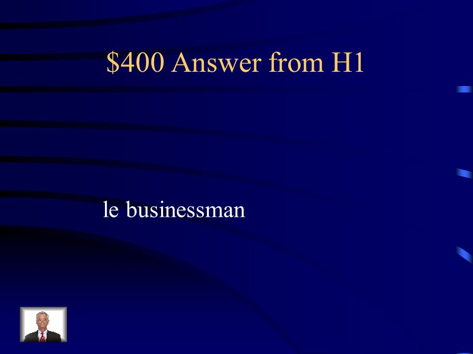 $400 Answer from H1 le businessman