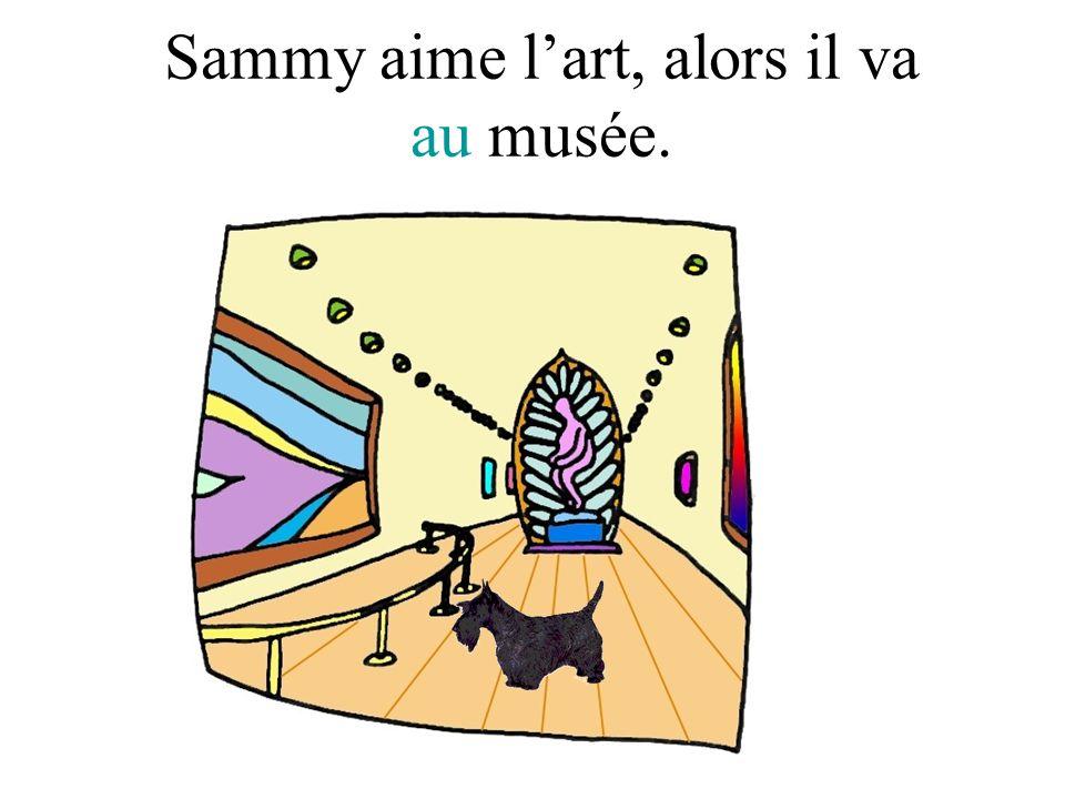 Sammy aime lart, alors il va au musée.