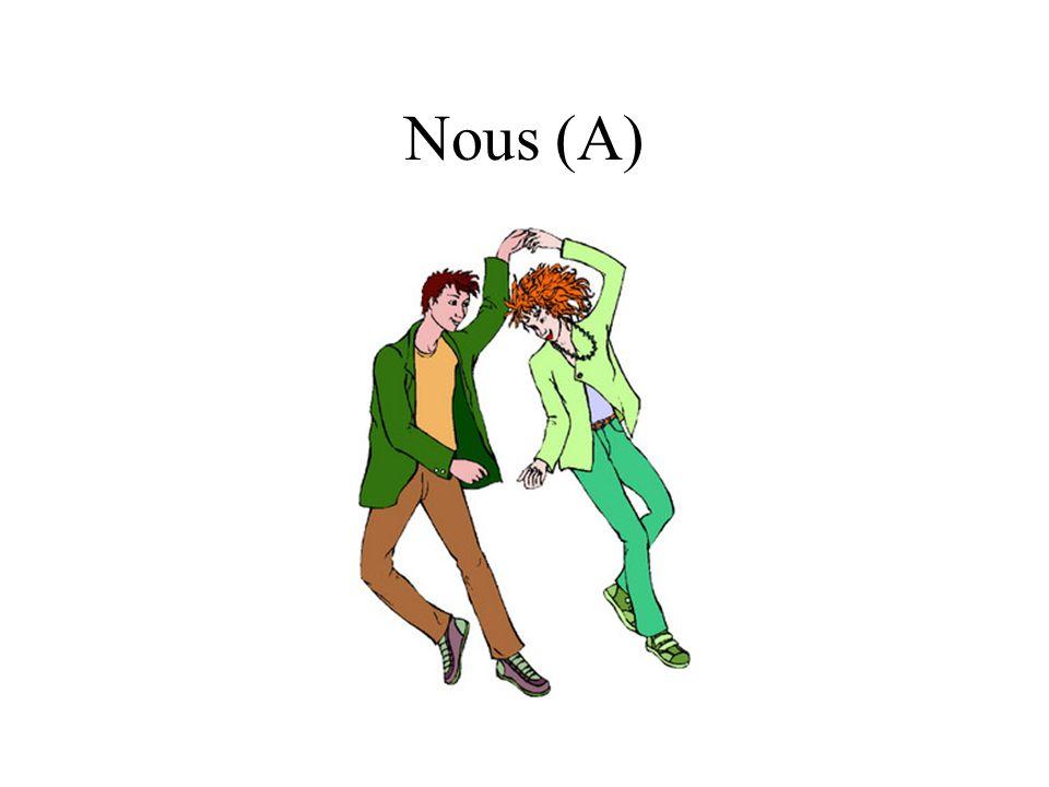 Nous (A)