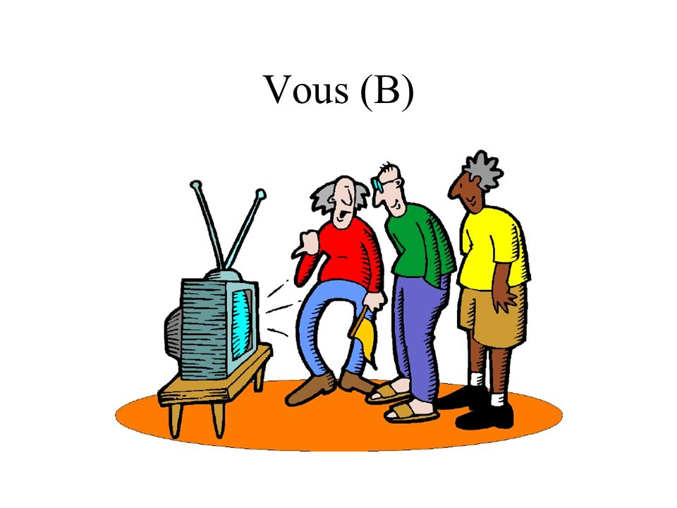 Vous (B)