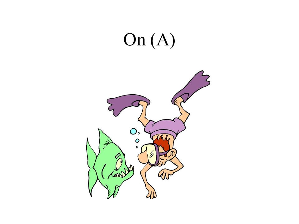 On (A)