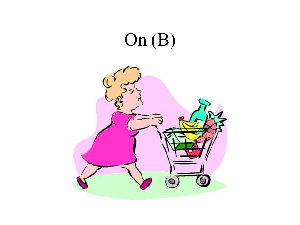 On (B)
