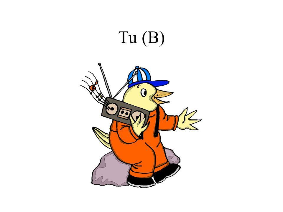 Tu (B)