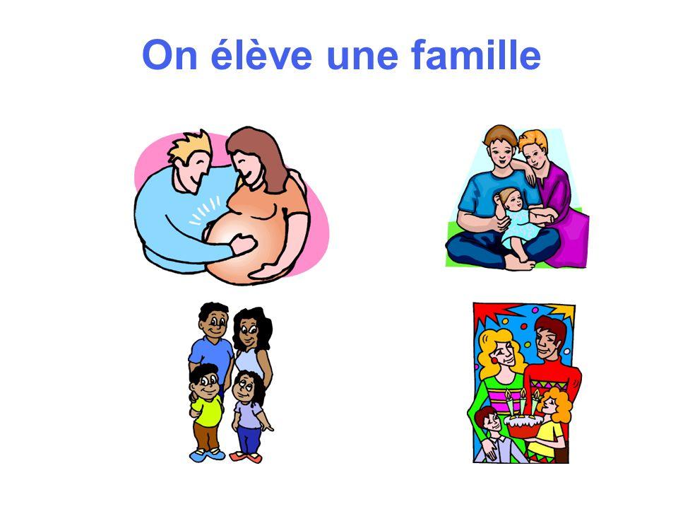 On élève une famille