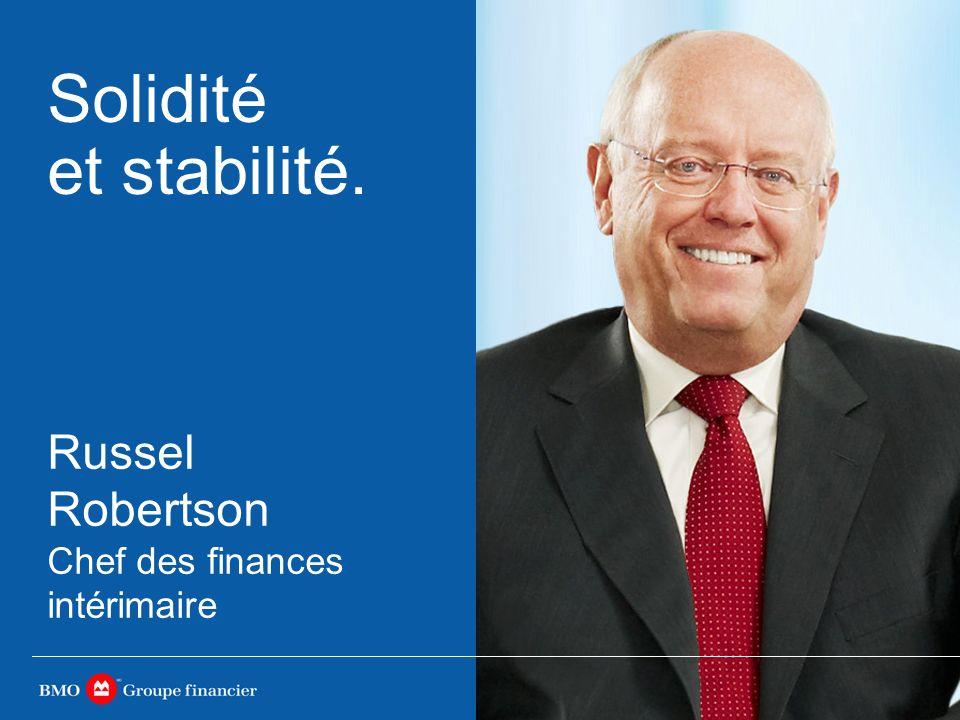 Russel Robertson Chef des finances intérimaire Solidité et stabilité.