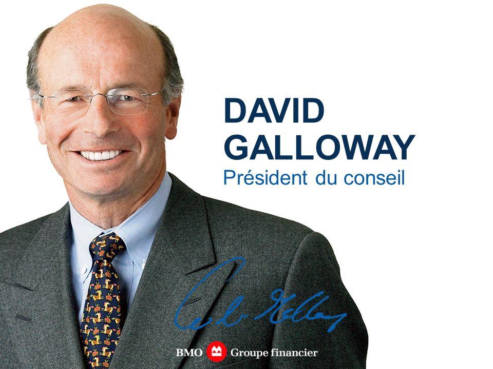 DAVID GALLOWAY Président du conseil
