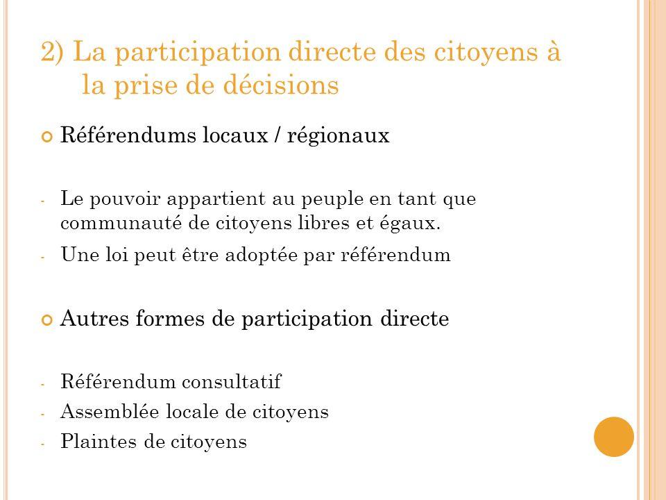 B.L ORGANISATION LOCALE Municipalités Villes + Communes 1) Les différents niveaux de collectivités locales