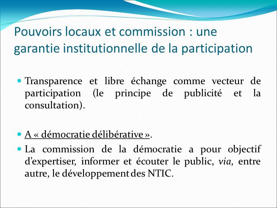 Pouvoirs locaux et commission : une garantie institutionnelle de la participation Transparence et libre échange comme vecteur de participation (le pri