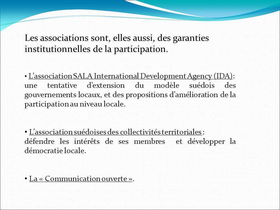 Les associations sont, elles aussi, des garanties institutionnelles de la participation. Lassociation SALA International Development Agency (IDA): une