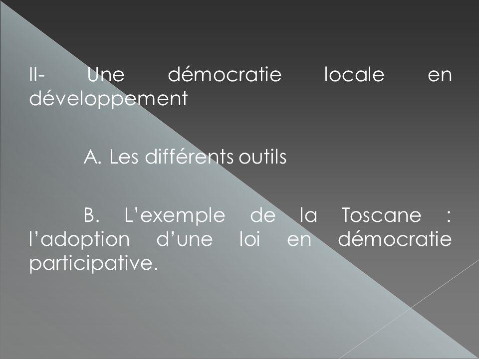 II- Une démocratie locale en développement A. Les différents outils B.