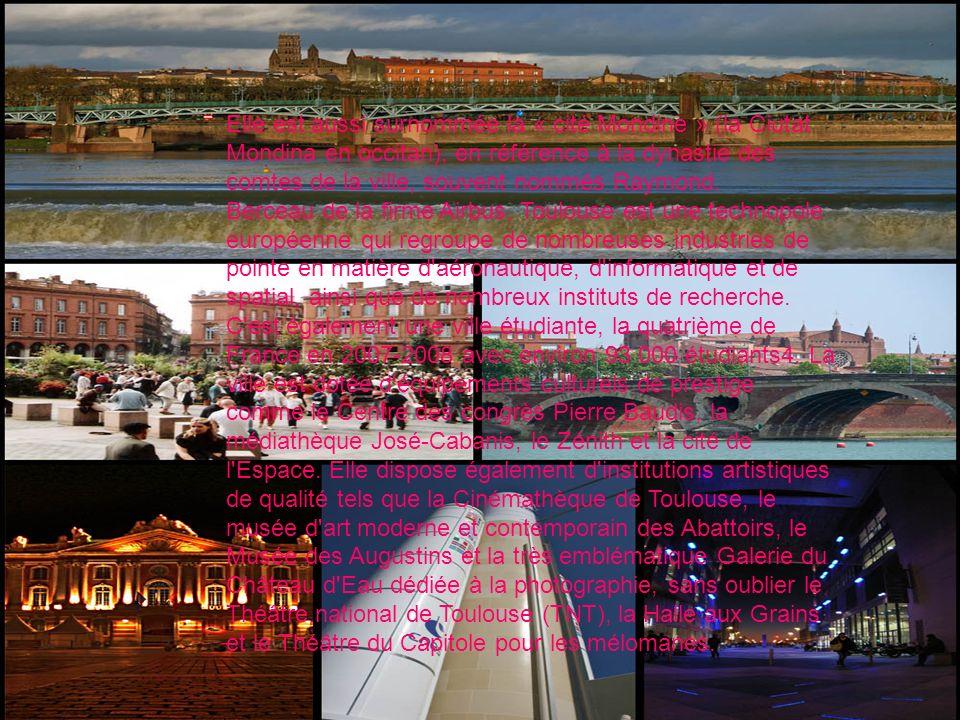 Elle est aussi surnommée la « cité Mondine » (la Ciutat Mondina en occitan), en référence à la dynastie des comtes de la ville, souvent nommés Raymond