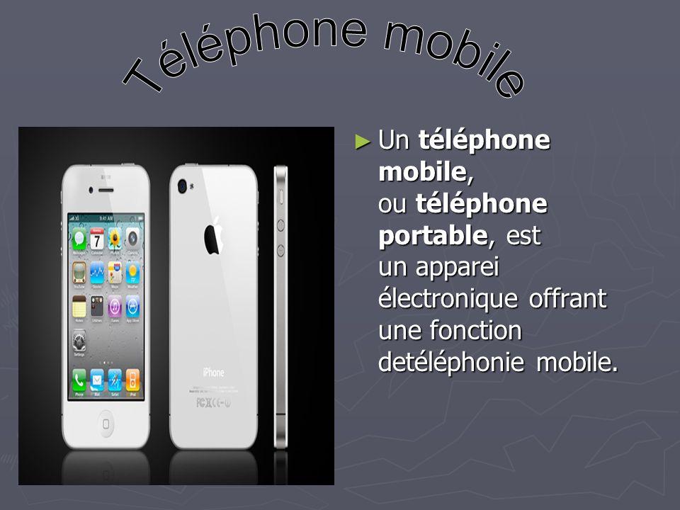 Un téléphone mobile, ou téléphone portable, est un apparei électronique offrant une fonction detéléphonie mobile.