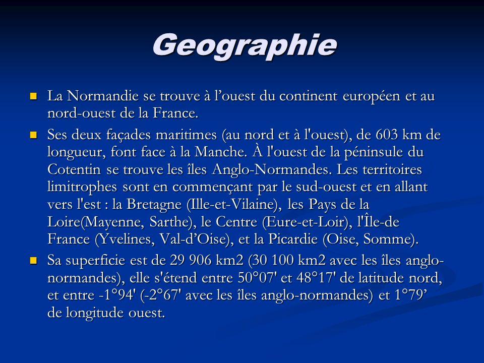 Geographie La Normandie se trouve à louest du continent européen et au nord-ouest de la France. La Normandie se trouve à louest du continent européen