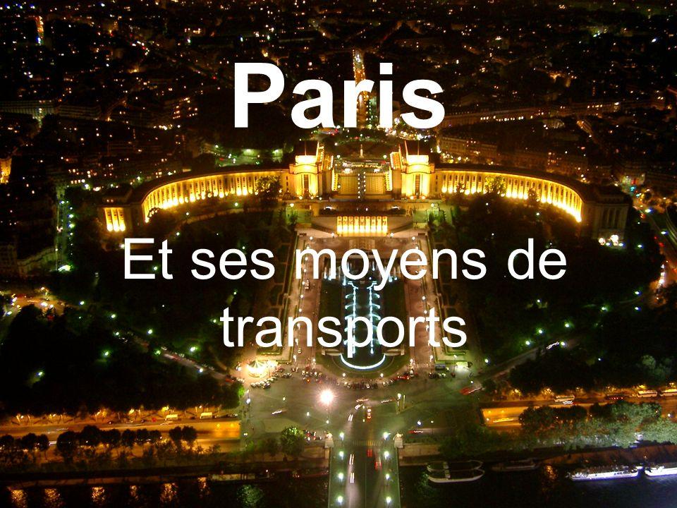 Paris Et ses moyens de transports