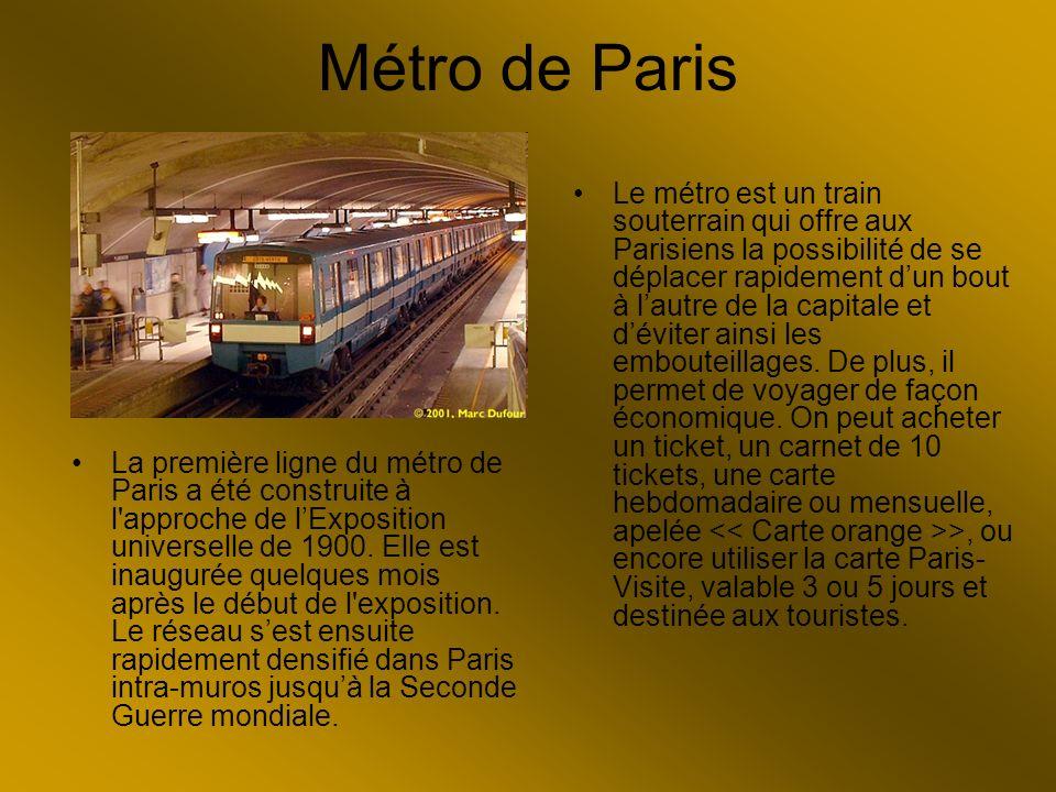 Métro de Paris La première ligne du métro de Paris a été construite à l'approche de lExposition universelle de 1900. Elle est inaugurée quelques mois