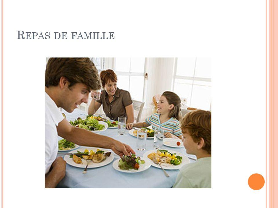 R EPAS DE FAMILLE
