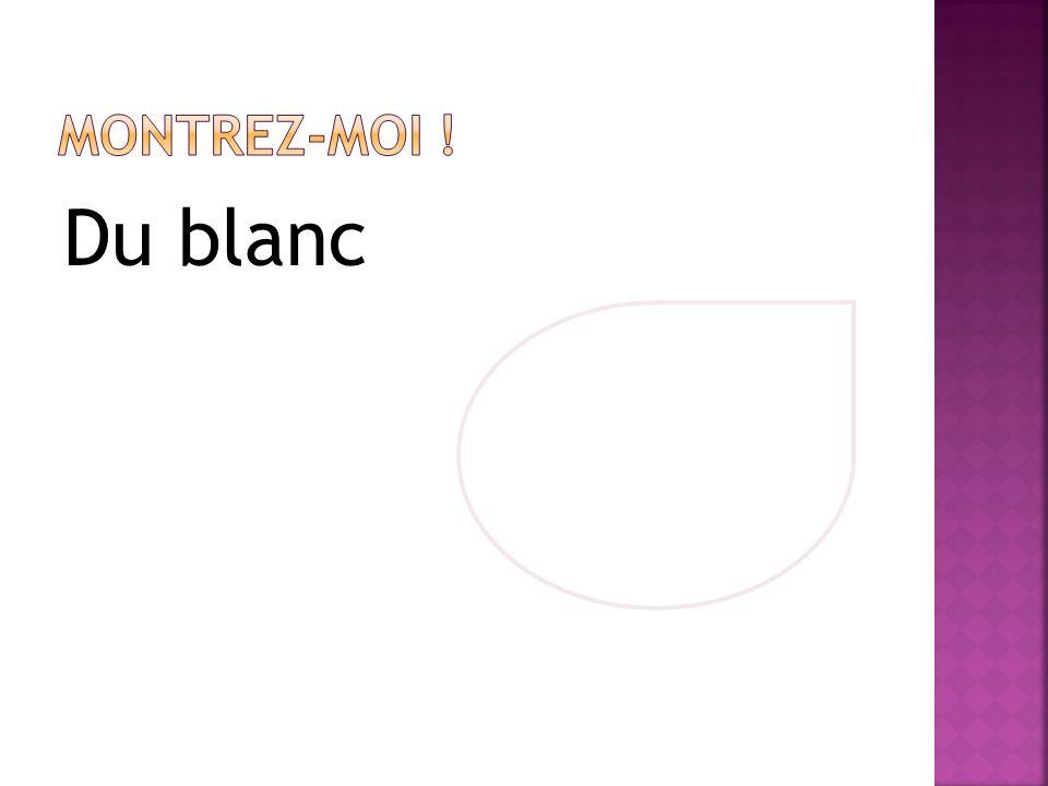 Du blanc