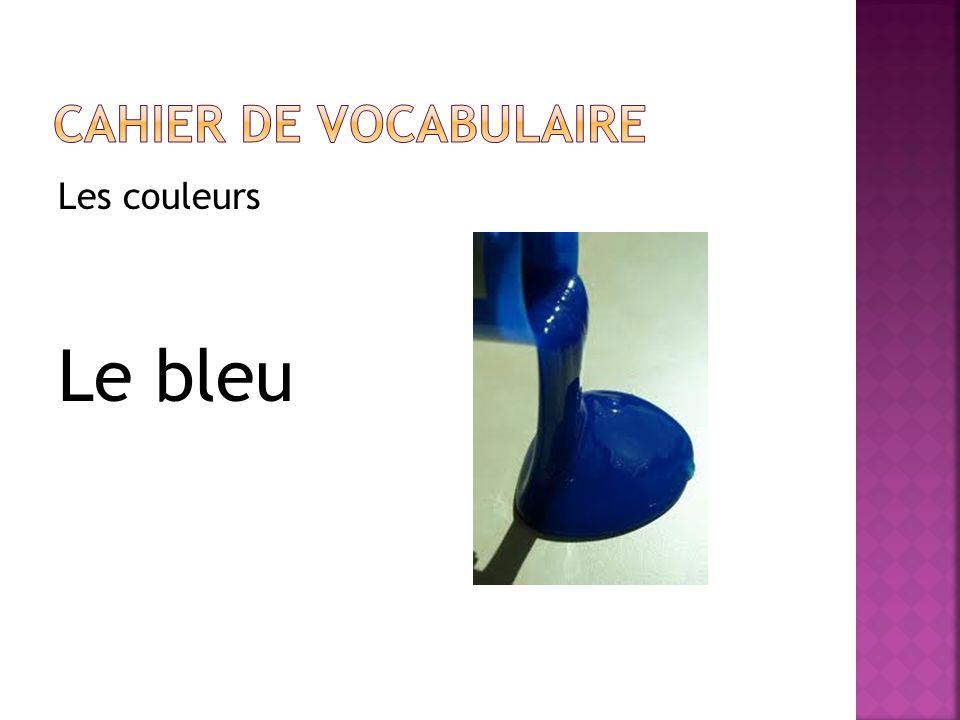 Les couleurs Le bleu