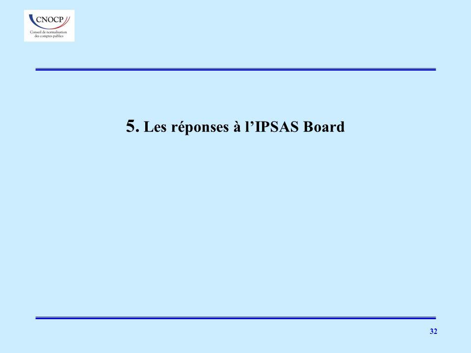 5. Les réponses à lIPSAS Board 32